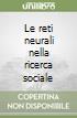 Le reti neurali nella ricerca sociale libro