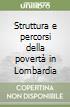Struttura e percorsi della povertà in Lombardia libro