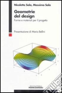 Geometrie del design forme e materiali per il progetto for Materiali per il design