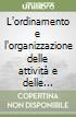 L'ordinamento e l'organizzazione delle attivit� e delle competizioni sportive adattate