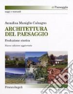 Architettura del paesaggio. Evoluzione storica