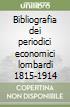 Bibliografia dei periodici economici lombardi 1815-1914