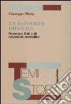 Un rapporto difficile. Romania e Stati Uniti nel periodo interbellico libro