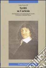 Scritti su Cartesio libro di Scaravelli Luigi