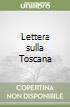 Lettera sulla Toscana libro