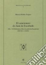 El cancionero de Juan de Escobedo