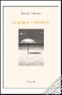 Da giugno a settembre libro di Volterrani Ermanno