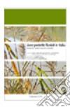 Aree protette fluviali in italia. Biodiversità, gestione integrata, normative libro