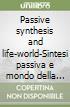 Passive synthesis and life-world-Sintesi passiva e mondo della vita libro