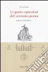 Le quattro operazioni dell'aritmetica pratica libro