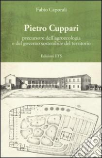 Pietro Cuppari precursore dell'agroecologia e del governo sostenibile del territorio libro di Caporali Fabio