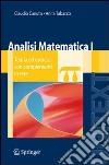 Analisi matematica 1. Teoria ed esercizi con complementi in rete libro