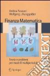 Finanza matematica. Teoria e problemi per modelli multiperiodali libro