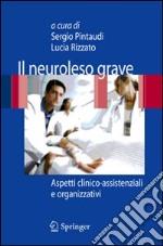 Il neuroleso grave. Aspetti clinico-assistenziali e organizzativi