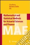 Mathematical and statistical methods for actuarial sciences and finance libro