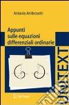 Appunti sulle equazioni differenziali ordinarie libro