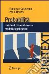 Probabilità. Un'introduzione attraverso modelli e applicazioni libro
