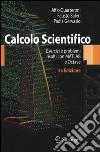 Calcolo scientifico. Esercizi e problemi risolti con MATLAB e Octave libro