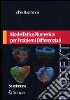 Modellistica numerica per problemi differenziali libro