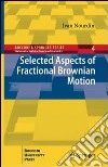 Selected aspects of fractional brownian motion libro