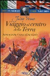 Viaggio al centro della terra-Journey to the centre of the earth libro