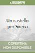 Un castello per Sirena