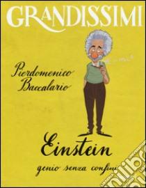 Einstein, genio senza confini libro di Baccalario Pierdomenico