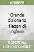 Grande dizionario Hazon di inglese