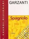 Grande dizionario di spagnolo libro