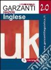 Grande dizionario Hazon di inglese 2.0. Inglese-italiano, italiano-inglese. Con WEB-CD libro