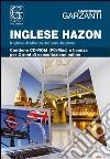 Il Grande dizionario Hazon di inglese 2.2. CD-ROM. Con aggiornamento online libro
