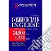 Dizionario commerciale inglese libro