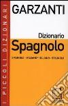 Dizionario spagnolo. Spagnolo-italiano, italiano-spagnolo. Con CD-ROM libro