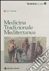 Medicina tradizionale mediterranea libro