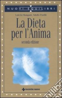 La dieta per l'anima libro di Mangani Valeria - Panfili Adolfo