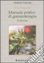 Manuale pratico di gemmoterapia libro