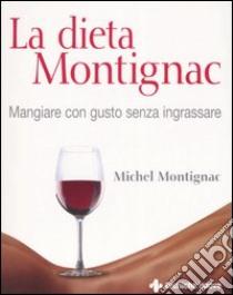 La dieta Montignac libro di Montignac Michel