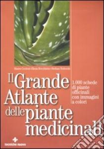 Il grande atlante delle piante medicinali libro di Ceoloni Mauro - Bocchietto Elena - Todeschi Stefano