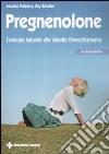 Pregnenolone. L'ormone naturale che rallenta l'invecchiamento