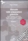 Manuale delle preparazioni galeniche libro