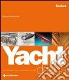 Yacht design. Dal concept alla rappresentazione libro
