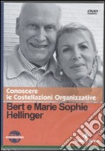 Conoscere le costellazioni organizzative. Con DVD libro di Hellinger Bert - Hellinger M. Sophie