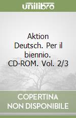 Aktion Deutsch. Per il biennio. CD-ROM (2/3) libro di Gnani Paola - Letzer K. F.