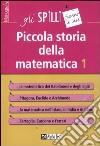 Piccola storia della matematica. Vol. 1 libro