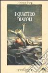 I quattro diavoli libro