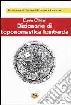 Dizionario di toponomastica lombarda [1931] libro
