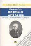Biografia di Carlo Coccia. Maestro di cappella della Cattedrale di Novara [1929] libro