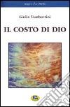 Il costo di Dio libro