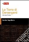 Le terre di Denangard libro