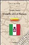 L'assalto al Col Basson libro